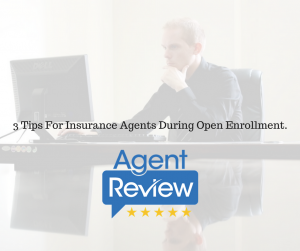3-tips-for-insurance-agents-during-open-enrollment-1